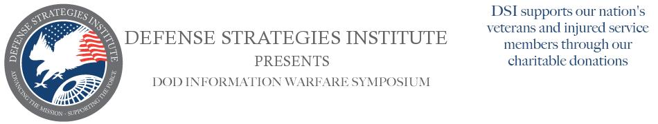 Information Warfare Symposium | DEFENSE STRATEGIES INSTITUTE